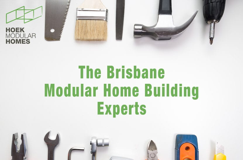 The Brisbane Modular Home Building Experts
